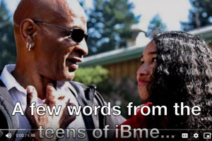 A few words from teens of iBme