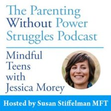 Mindful Teens podcast with Susan Stiffelman