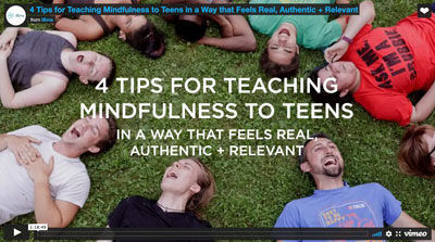 4 Tips for Teaching Mindfulness to Teens